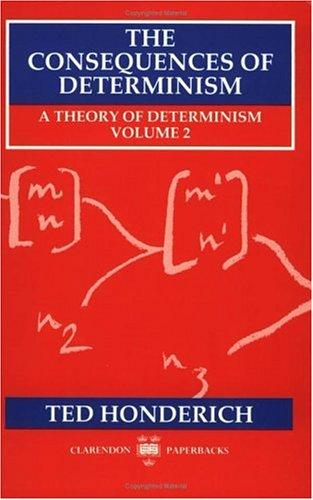 A theory of determinism