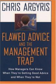 Thumbnail of Flawed Advice and the Management Trap: How Managers Can Know When They're Gettin