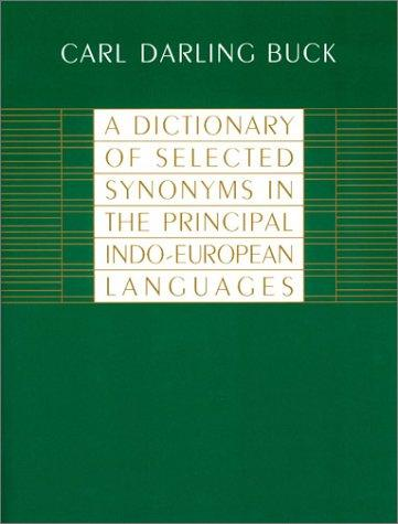 Download A dictionary of selected synonyms in the principal Indo-European languages