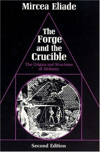 Download The forge and the crucible