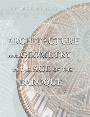 Download Architecture and Geometry in the Age of the Baroque