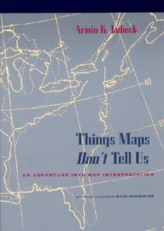 Download Things maps don't tell us