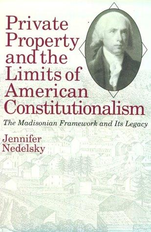 Download Private Property and the Limits of American Constitutionalism