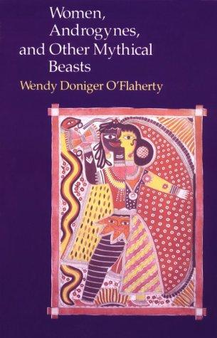 Download Women, Androgynes, and Other Mythical Beasts