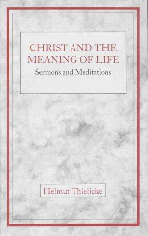 Download Christ & the Meaning of Life