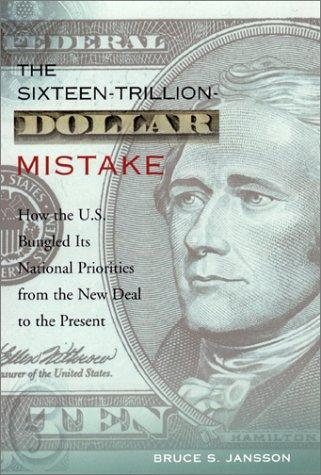 Download The Sixteen-Trillion-Dollar Mistake