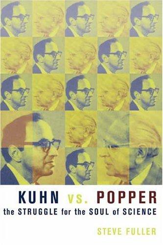Kuhn vs. Popper