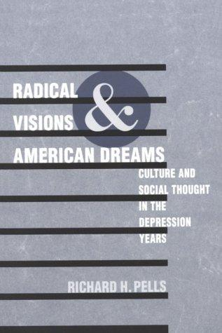 Radical visions and American dreams