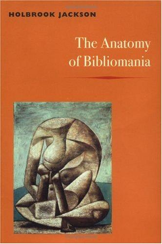 Download The anatomy of bibliomania