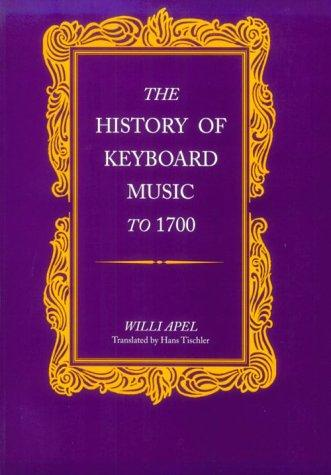 Download The History of Keyboard Music to 1700