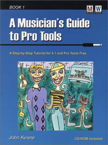 A musician's guide to Pro Tools.