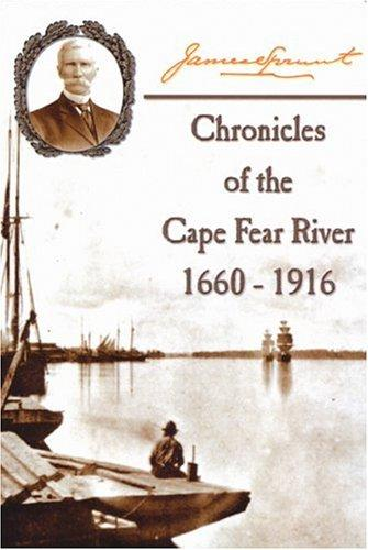 Download Chronicles of The Cape Fear River