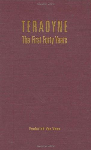 Teradyne: The First Forty Years, Veen, Frederick Van
