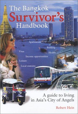The Bangkok survivor's handbook by Robert Hein
