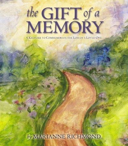 Download The Gift of a Memory