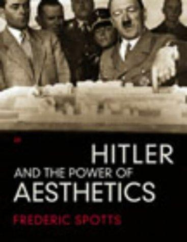 Download Hitler and the Power of Aesthetics