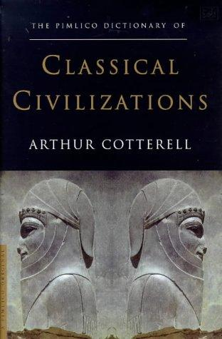 Download Pimlico Dictionary of Classical Civilizations