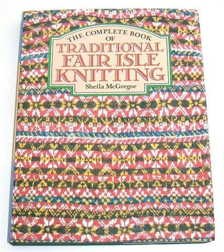 Download The complete book of traditional Fair Isle knitting