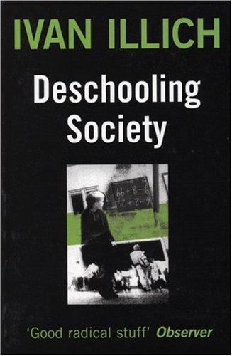 Download Deschooling Society