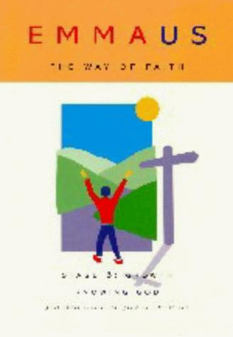 Download Emmaus, the Way of Faith Stage 3 Growth