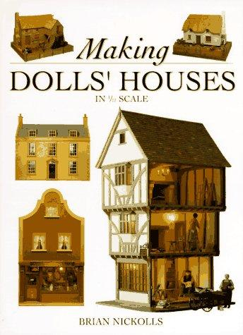 Download Making Dolls' Houses in 1/12 Scale