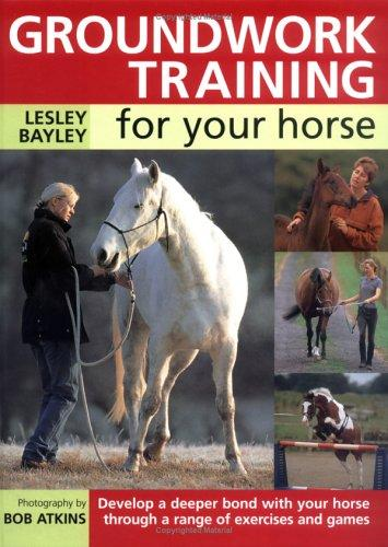Download Groundwork Training For Your Horse