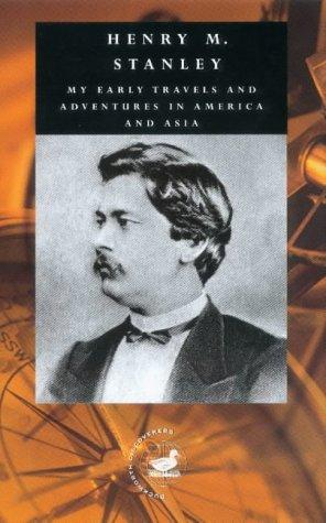 Download My Early Travels and Adventures in America and Asia