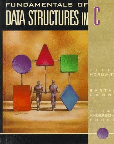 Fundamentals of data structures in C by Ellis Horowitz
