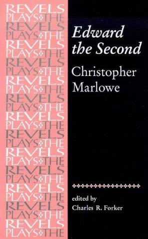 Download Edward the Second (The Revels Plays)