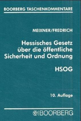 Download Hessisches Gesetz über die öffentliche Sicherheit und Ordnung (HSOG)
