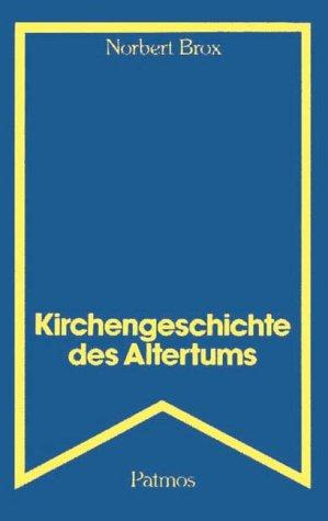 Kirchengeschichte des Altertums.