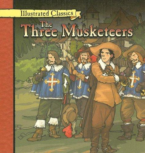 Download The Three Musketeers (Illustrated Classics)