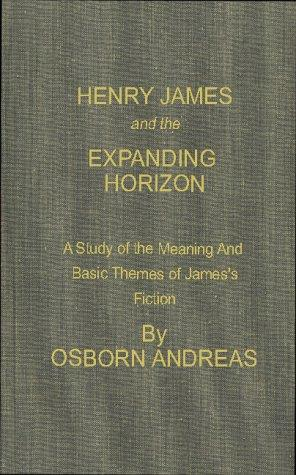 Henry James and the expanding horizon