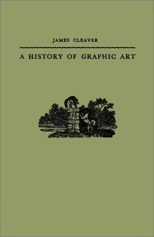 Download A history of graphic art.