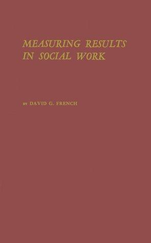 An approach to measuring results in social work