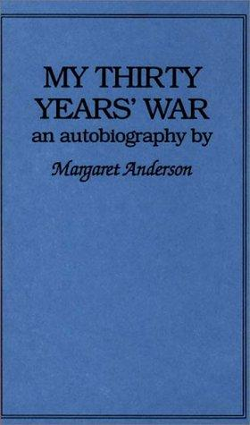 Download My thirty years' war