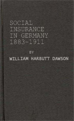 Download Social insurance in Germany, 1883-1911