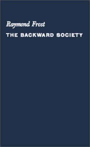The backward society.