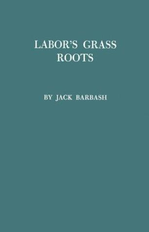 Labor's grass roots