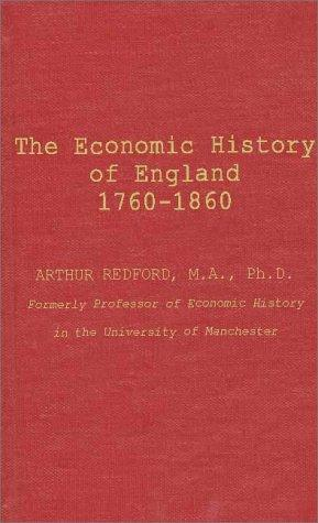 Download The economic history of England, 1760-1860.