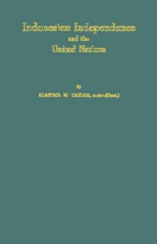 Download Indonesian independence and the United Nations
