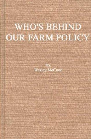 Who's behind our farm policy?