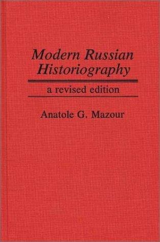 Download Modern Russian Historiography
