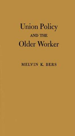 Union policy and the older worker