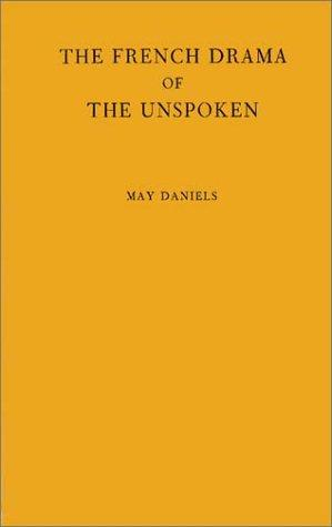 The French drama of the unspoken