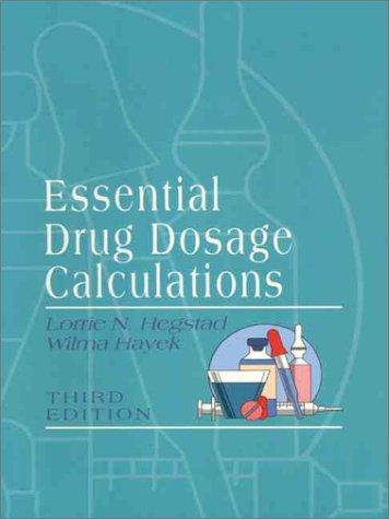 Download Essential drug dosage calculations