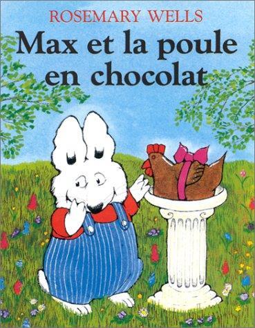 Download Max Et La Poule En Chocolat / Max's Chocolate Chicken