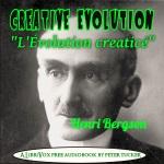 Evolution Creatrice(11571) by  Henri Bergson audiobook cover art image on Bookamo