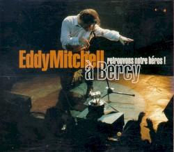 Eddy Mitchell - Medley: Chaussettes Noires