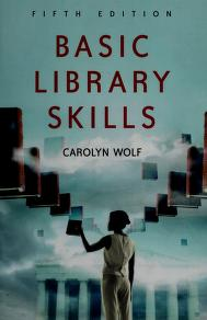 Cover of: Basic library skills | Carolyn E. Wolf